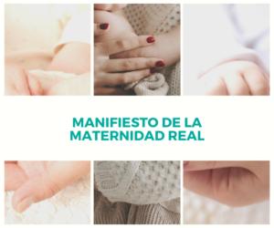Manifiesto de la maternidad real